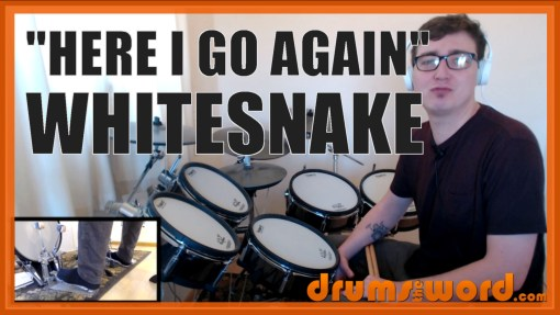 """Here I Go Again"" - (Whitesnake) Full-Song Video Drum Lesson Notation Chart Transcription Sheet Music Drum Lesson"