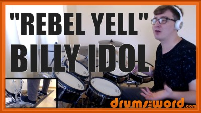 """Rebel Yell"" - (Billy Idol) Full-Song Video Drum Lesson Notation Chart Transcription Sheet Music Drum Lesson"