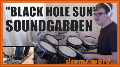 """Black Hole Sun"" - (Soundgarden) Full-Song Video Drum Lesson Notation Chart Transcription Sheet Music Drum Lesson"