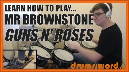 """Mr Brownstone"" - (Guns N' Roses) Full-Song Video Drum Lesson Notation Chart Transcription Sheet Music Drum Lesson"