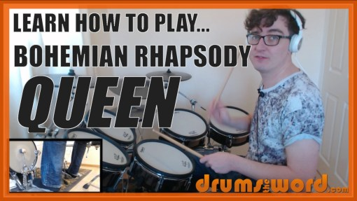 """Bohemian Rhapsody"" - (Queen) Full-Song Video Drum Lesson Notation Chart Transcription Sheet Music Drum Lesson"