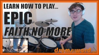 """Epic"" - (Faith No More) Full-Song Video Drum Lesson Notation Chart Transcription Sheet Music Drum Lesson"