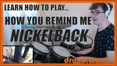 """""""How You Remind Him"""" - (Nickelback) Full-Song Video Drum Lesson Notation Chart Transcription Sheet Music Drum Lesson"""