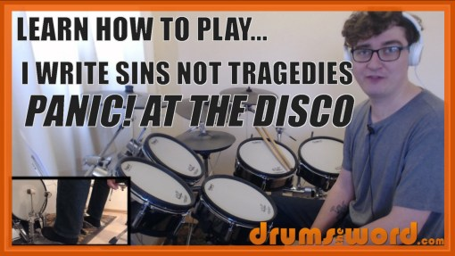 """""""I Write Sins Not Tragedies"""" - (Panic! At The Disco) Full-Song Video Drum Lesson Notation Chart Transcription Sheet Music Drum Lesson"""