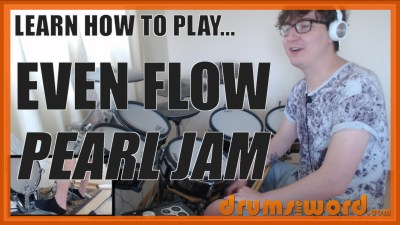 """Even Flow"" - (Pearl Jam) Full-Song Video Drum Lesson Notation Chart Transcription Sheet Music Drum Lesson"