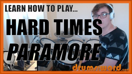 """Hard Times"" - (Paramore) Full-Song Video Drum Lesson Notation Chart Transcription Sheet Music Drum Lesson"