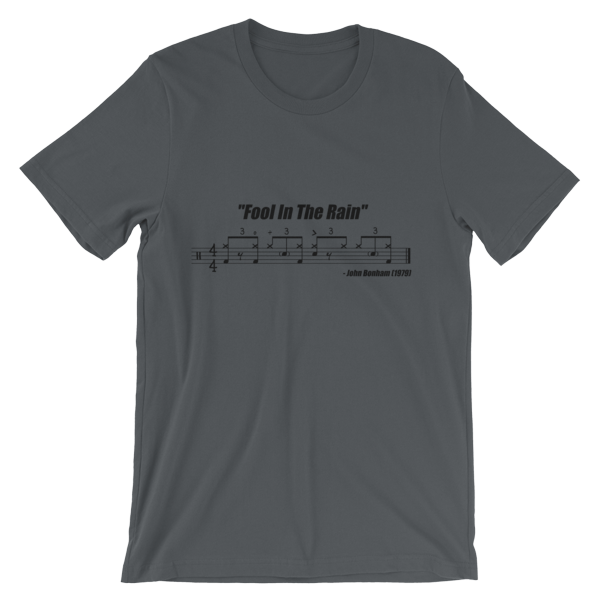 """Fool In The Rain"" (Led Zeppelin) - Drum Beat Groove Notation Transcription T-shirt DrumsTheWord"