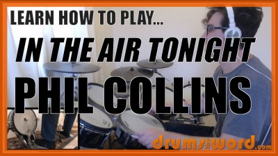 """In The Air Tonight"" - (Phil Collins) Full-Song Video Drum Lesson Notation Chart Transcription Sheet Music Drum Lesson"