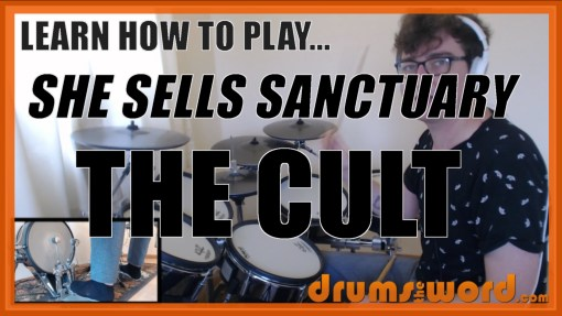 """""""She Sells Sanctuary"""" - (The Cult) Full-Song Video Drum Lesson Notation Chart Transcription Sheet Music Drum Lesson"""