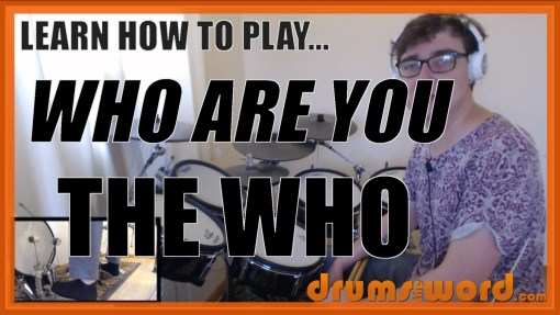 """Who Are You"" - (The Who) Full-Song Video Drum Lesson Notation Chart Transcription Sheet Music Drum Lesson"