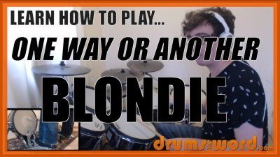 """One Way Or Another"" - (Blondie) Full-Song Video Drum Lesson Notation Chart Transcription Sheet Music Drum Lesson"