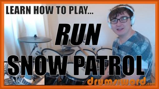 """Run"" - (Snow Patrol) Full-Song Video Drum Lesson Notation Chart Transcription Sheet Music Drum Lesson"