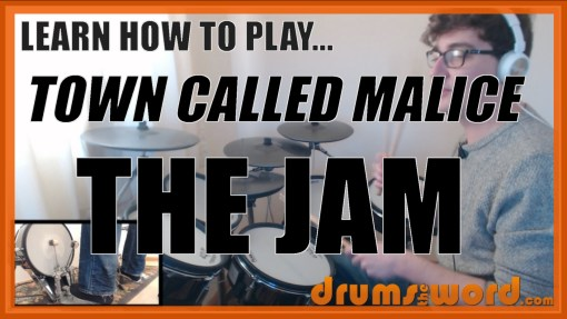 """""""Town Called Malice"""" - (The Jam) Full-Song Video Drum Lesson Notation Chart Transcription Sheet Music Drum Lesson"""