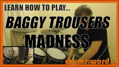 """Baggy Trousers"" - (Madness) Full-Song Video Drum Lesson Notation Chart Transcription Sheet Music Drum Lesson"