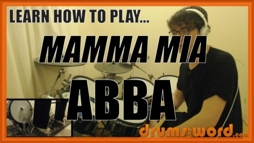 """Mamma Mia"" - (ABBA) Full-Song Video Drum Lesson Notation Chart Transcription Sheet Music Drum Lesson"