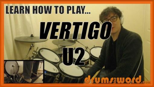 """Vertigo"" - (U2) Full-Song Video Drum Lesson Notation Chart Transcription Sheet Music Drum Lesson"