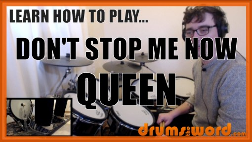 """Don't Stop Me Now"" - (Queen) Full-Song Video Drum Lesson Notation Chart Transcription Sheet Music Drum Lesson"
