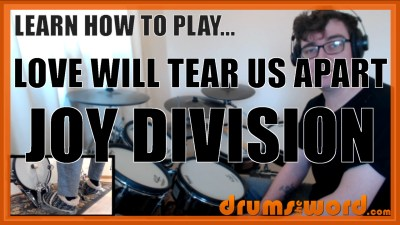"""Love Will Tear Us Apart"" - (Joy Division) Full-Song Video Drum Lesson Notation Chart Transcription Sheet Music Drum Lesson"