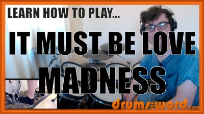 """It Must Be Love"" - (Madness) Full-Song Video Drum Lesson Notation Chart Transcription Sheet Music Drum Lesson"