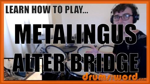 """Metalingus"" - (Alter Bridge) Full-Song Video Drum Lesson Notation Chart Transcription Sheet Music Drum Lesson"