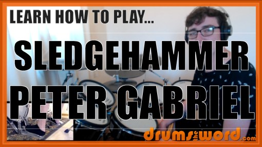 """Sledgehammer"" - (Peter Gabriel) Full-Song Video Drum Lesson Notation Chart Transcription Sheet Music Drum Lesson"