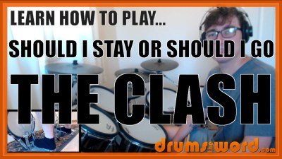 """Should I Stay Or Should I Go"" - (The Clash) Full-Song Video Drum Lesson Notation Chart Transcription Sheet Music Drum Lesson"