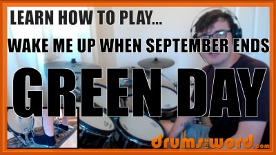 """Wake Me Up When September Ends"" - (Green Day) Full-Song Video Drum Lesson Notation Chart Transcription Sheet Music Drum Lesson"