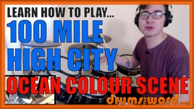 """100 Mile High City"" - (Ocean Colour Scene) Full-Song Video Drum Lesson Notation Chart Transcription Sheet Music Drum Lesson"