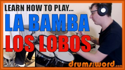 """La Bamba"" - (Los Lobos) Full-Song Video Drum Lesson Notation Chart Transcription Sheet Music Drum Lesson"