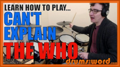 """Can't Explain"" - (The Who) Full-Song Video Drum Lesson Notation Chart Transcription Sheet Music Drum Lesson"