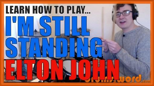 """""""I'm Still Standing"""" - (Elton John) Full-Song Video Drum Lesson Notation Chart Transcription Sheet Music Drum Lesson"""
