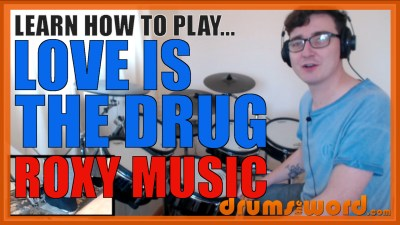 """Love Is The Drug"" - (Roxy Music) Full-Song Video Drum Lesson Notation Chart Transcription Sheet Music Drum Lesson"