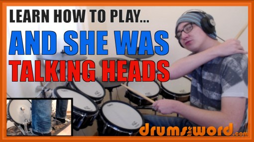"""And She Was"" - (Talking Heads) Full-Song Video Drum Lesson Notation Chart Transcription Sheet Music Drum Lesson"