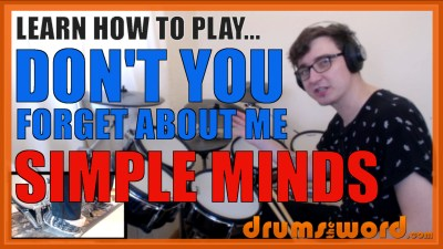 """Don't You Forget About me"" - (Simple Minds) Full-Song Video Drum Lesson Notation Chart Transcription Sheet Music Drum Lesson"
