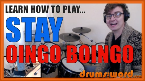 """Stay"" - (Oingo Boingo) Full-Song Video Drum Lesson Notation Chart Transcription Sheet Music Drum Lesson"