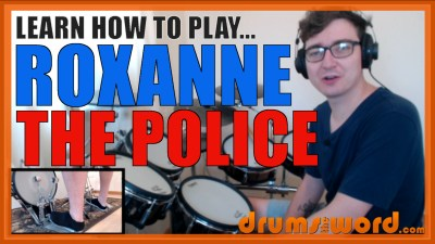 """Roxanne"" - (The Police) Full-Song Video Drum Lesson Notation Chart Transcription Sheet Music Drum Lesson"