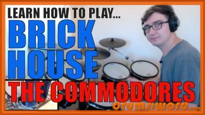"""Brick House"" - (The Commodores) Full-Song Video Drum Lesson Notation Chart Transcription Sheet Music Drum Lesson"