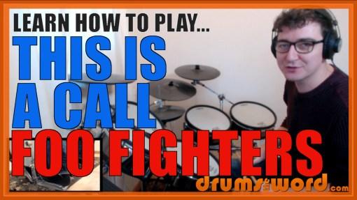 """This Is A Call"" - (Foo Fighters) Full-Song Video Drum Lesson Notation Chart Transcription Sheet Music Drum Lesson"