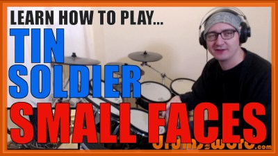"""Tin Soldier"" - (Small Faces) Full-Song Video Drum Lesson Notation Chart Transcription Sheet Music Drum Lesson"