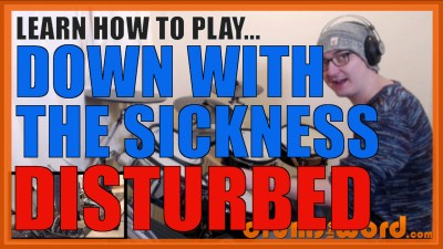 """Down With The Sickness"" - (Disturbed) Full-Song Video Drum Lesson Notation Chart Transcription Sheet Music Drum Lesson"