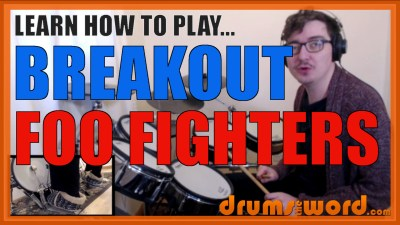 """Breakout"" - (Foo Fighters) Full-Song Video Drum Lesson Notation Chart Transcription Sheet Music Drum Lesson"