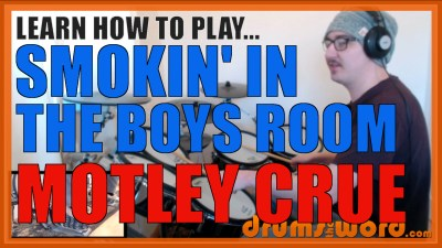 """Smokin' In The Boys Room"" - (Motley Crue) Full-Song Video Drum Lesson Notation Chart Transcription Sheet Music Drum Lesson"