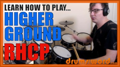 """Higher Ground"" - (Red Hot Chili Peppers) Full-Song Video Drum Lesson Notation Chart Transcription Sheet Music Drum Lesson"