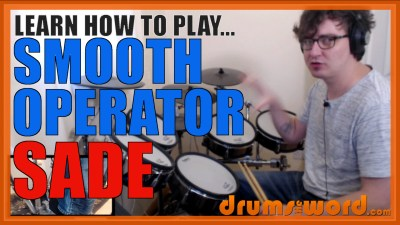 """Smooth Operator"" - (Sade) Full-Song Video Drum Lesson Notation Chart Transcription Sheet Music Drum Lesson"