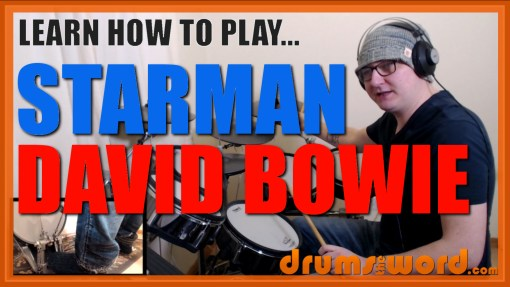 """Starman"" - (David Bowie) Full-Song Video Drum Lesson Notation Chart Transcription Sheet Music Drum Lesson"