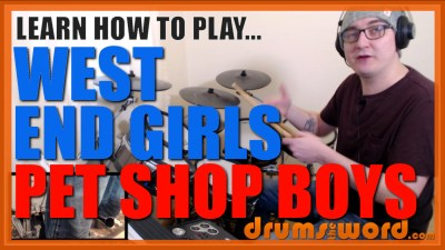 """West End Girls"" - (Pet Shop Boys) Full-Song Video Drum Lesson Notation Chart Transcription Sheet Music Drum Lesson"
