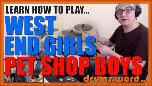 """West End Girls"" - (Pet Shop Boys) Full-Song Video Drum Lesson Notation Chart Transcription Sheet Music Drum Lesson"