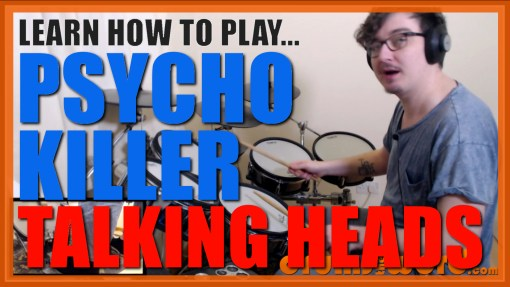 """Psycho Killer"" - (Talking Heads) Full-Song Video Drum Lesson Notation Chart Transcription Sheet Music Drum Lesson"
