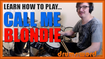 """Call Me"" - (Blondie) Full-Song Video Drum Lesson Notation Chart Transcription Sheet Music Drum Lesson"