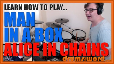 """""""Man In A Box"""" - (Alice In Chains) Full-Song Video Drum Lesson Notation Chart Transcription Sheet Music Drum Lesson"""